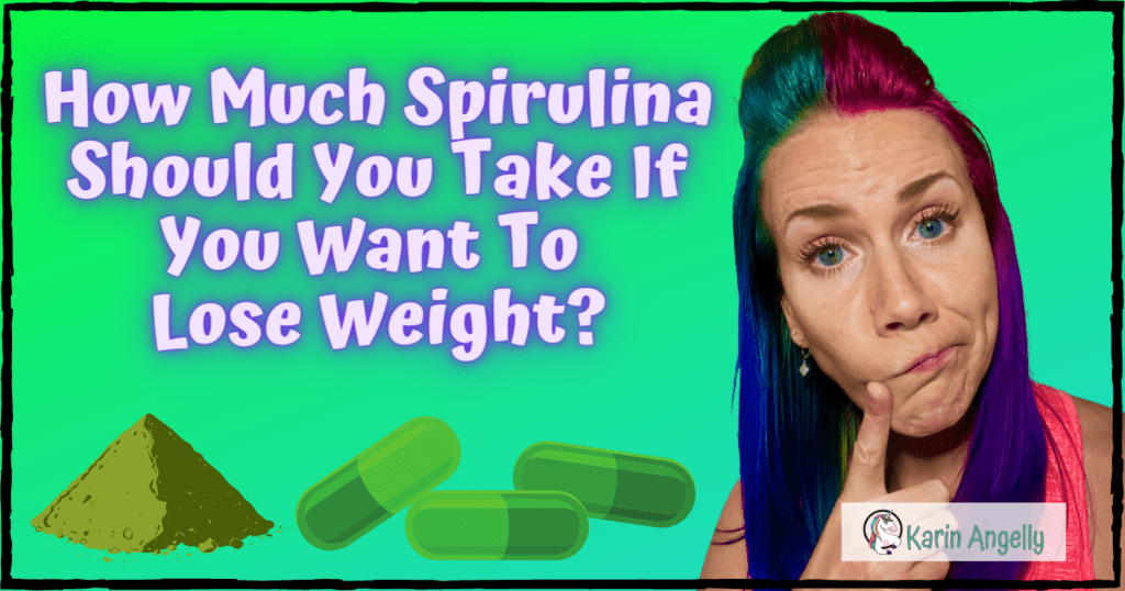 How-Much-Spirulina-Should-You-Take-If-You-Want-To-Lose-Weight