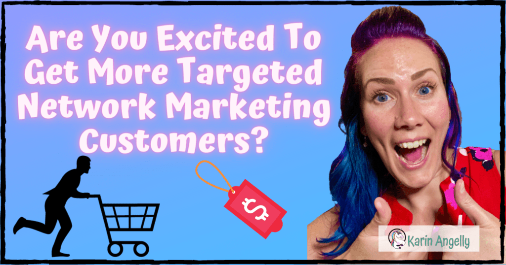 Are-You-Excited-To-Get-More-Targeted-Network-Marketing-Customers?