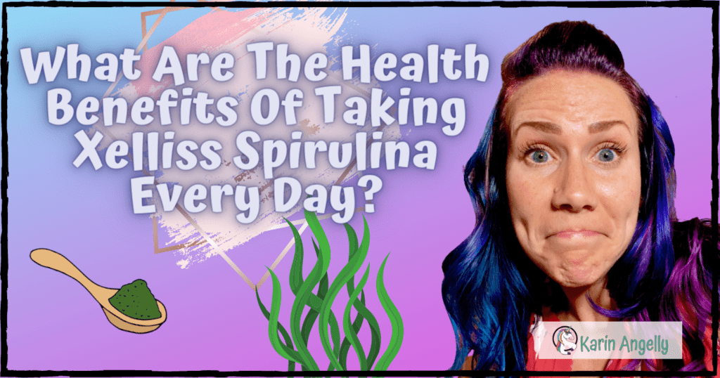 What-Are-The-Health-Benefits-Of-Taking-Xelliss-Spirulina-Every-Day