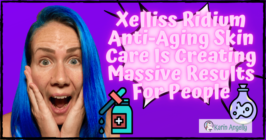 Xelliss-Ridium-Anti-Aging-Skin-Care-Is-Creating-Massive-Results-For-People