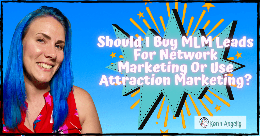 Should-I-Buy-MLM-Leads-For-Network-Marketing-Or-Use-Attraction-Marketing