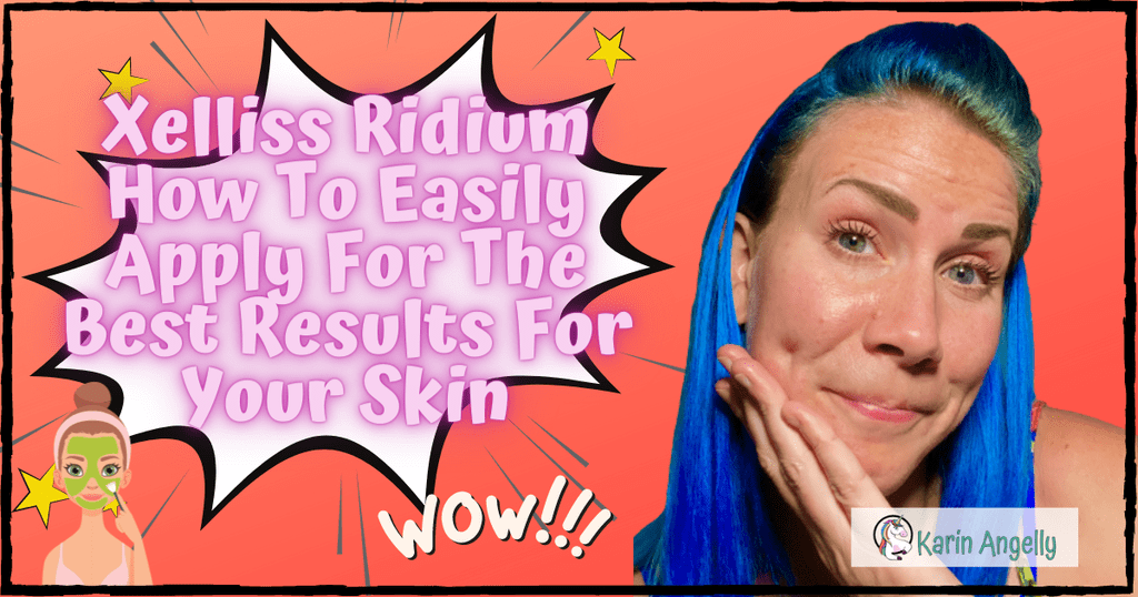 Xelliss-Ridium-How-To-Easily-Apply-For-The-Best-Results-For-Your-Skin