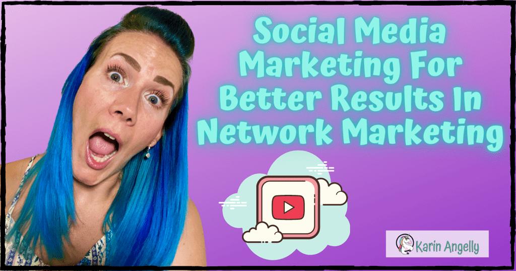 Social-Media-Marketing-For-Better-Results-In-Network-Marketing
